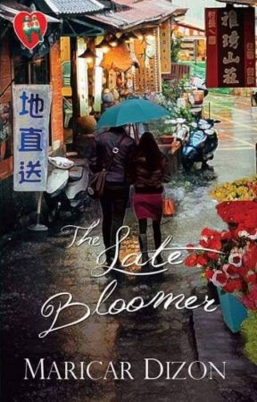 THE LATE BLOOMER (book version now available in bookstores) by maricardizonwrites