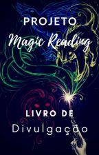 Livro de Divulgação  by ProjetoMagicReading