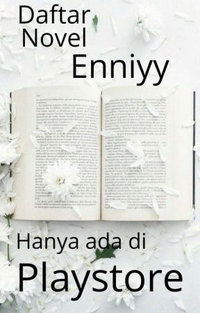 Novel In Playstore by Enniyy
