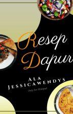 Resep Dapur Ala Jessicawendys by jessicawendys