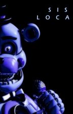 Fnaf Sister Location Circus Baby x Male Reader by Samuel152