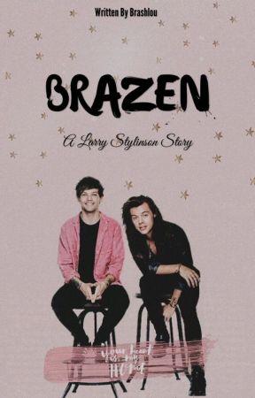 Brazen [Larry Stylinson] by brashlou