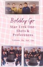Star Trek Oneshots by Vulcans_Do_Not_Lie