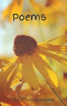 Songs & Poems by IGOT7yougotnoone