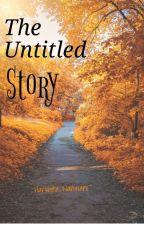 THE UNTITLED STORY by harshita_nanwani