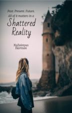 Shattered Reality by unordinary_king
