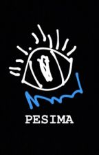 PESIMA by gabrielodencipoland