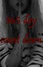 365 day count down by GAYEST1029384756