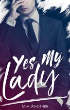 Yes My Lady - Anteprima by IMAnother