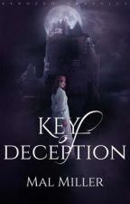 Key of Deception by MalM27