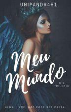 Meu Mundo.  by UniPanda481