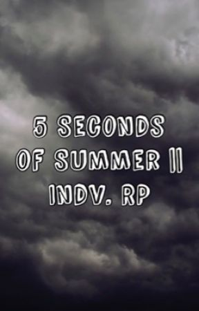 5 Seconds of Summer || Individual Roleplay  by EternaInfatuazione