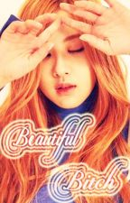 Beautiful Bitch {Adaptación ChaeLisa} G!P by SweetBlossom7