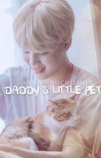 Daddy's Little Pet by jamlessmochijimin