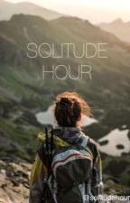 SOLITUDE HOUR by thesolitudehour