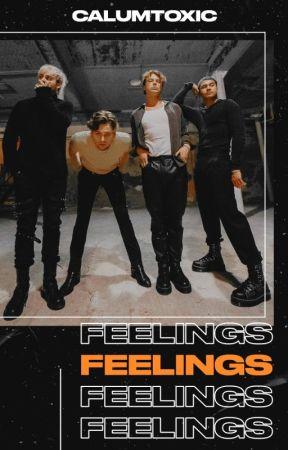 feelings; 5sos by calumtoxic