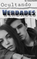 Ocultando Verdades (tu y kevlex) by justawriter636