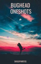 Bughead Oneshots by bugheadstories_