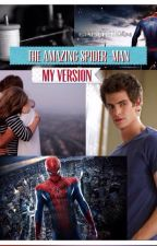 The Amazing Spider-Man: My Version by Nelis_World