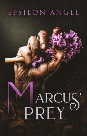 Marcus' Prey by EpsilonAngel