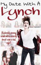 My Date With A Lynch || Raura by RauraQueen