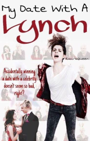 My Date With A Lynch || Raura