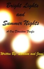 Bright Lights and Summer Nights by brokenforstyles