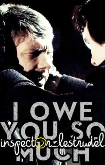 I Owe You So Much (Johnlock Fanfiction)