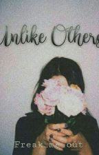 Unlike Others|| J.J.K by Freak_Me_Out
