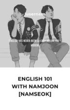 ENGLISH 101 WITH NAMJOON [NAMSEOK] by iusernem