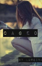 Caged (Social Anxiety poem) by RadiantRose