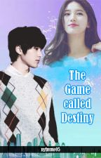 The Game called Destiny (COMPLETE) by nylreme05