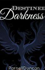Destined darkness by Illness_of_mind