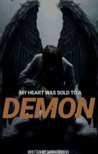 MY HEART WAS SOLD TO A DEMON(REVISED VERSION) by asrah028