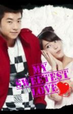 My Sweetest Love [On-Going] by MaryMeDude