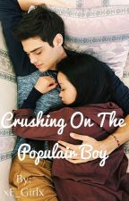 Crushing On The Populair Boy (Dutch) by xE_Girlx