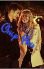 Only You (an Emdrew Stonefield tale) by marveldemigod