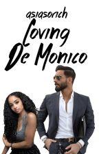 Loving De Monico: Mafia Romance (Bwwm) by asiasorich