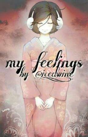 my feelings • KAIMEI one-shot by iced-wine