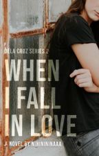 When I Fall In Love [UNEDITED] by nininininaaa