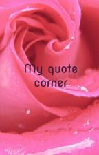 My quote corner by BloodyMotherfxcker