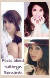 Facts about Kathryn Bernardo (KathNiel) by mercerna12