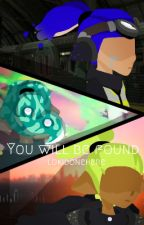 [Splatoon] You will be found by lokidonehere