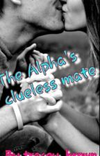 The alphas clueless mate by tracey_brown