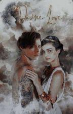 DIVINE LOVE  by RP_dreamer