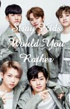 Stray Kids [Would /You /Rather /Edition] by LoveLacez