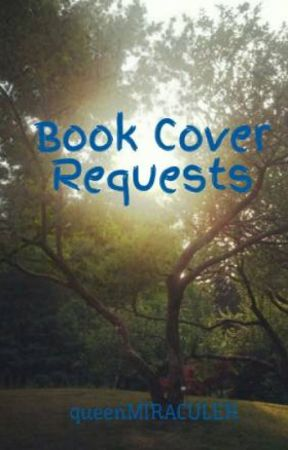 Book Cover Requests by queenMIRACULER