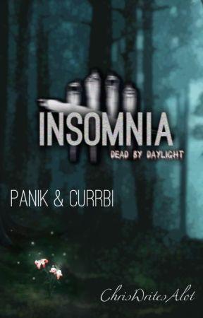 Insomnia • [Panik + Currbi] by ChrisWritesAlot