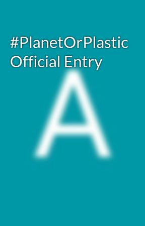 #PlanetOrPlastic Official Entry by jAzzy_drArry