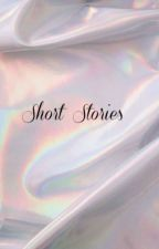 Short Stories and Fan Fictions EXCEPTING REQUESTS by _Sapphire_Stars_